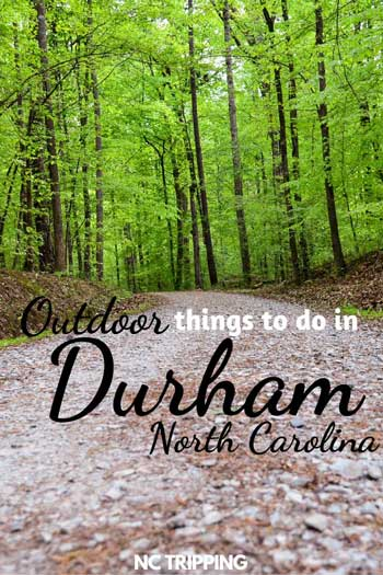 Outdoor Things to Do in Durham North Carolina Pinnable Image