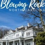 Blowing Rock Travel Guide Pinterest Image 7